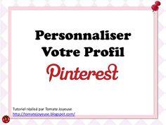 Tutoriel : Personnaliser votre profil Pinterest