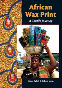 Great book on African wax print textiles. Check out this web site www.africanfabric.co.uk for wonderful fabrics.