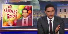 Trevor Noah: Donald Trump Is Just A Bowl Of 'Poisoned Skittles'