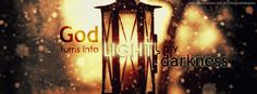 facebook-cover-God-turns-into-light-my-darkness-lamp-christian-wallpaper-hd_850x315.png (850×315)