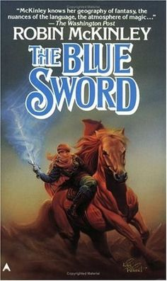 The Blue Sword. Takes place centuries after The Hero and the Crown, but was written first. An(other) awkward young woman on a horse with a sword who learns what it means to be a hero.