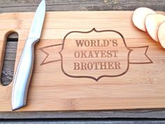 WORLDS OKAYEST BROTHER Funny Cutting Board by CreativeButterflyXOX