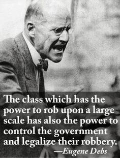 Eugene Debbs.  This should not surprise anyone now.
