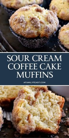 Sour Cream Coffee Cake Muffins - A Family Feast - - Sour Cream Coffee Cake Muffins - The perfect breakfast muffin! Super moist and delicious thanks to sour cream in the batter and a sweet streusel is baked inside the muffin as well as sprinkled on top! Sour Cream Muffins, Sour Cream Banana Bread, Sour Cream Cookies, Sour Cream Dip, Sour Cream Pound Cake, Sour Cream Coffee Cake, Coffee Cream, Coffee Coffee, Sour Cream Desserts