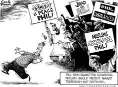 Phil soon regretted suggesting Muslims should protest against Terrorism, not Criticism.
