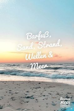 Barfuß, Sand, Strand, Wellen & Meer / Strandtuch, Deko & Mee (h) r am heimischen Strand . - by the sea - Urlaub Wanderlust Quotes, Travel Quotes, Wanderlust Travel, Osho, Home Beach, Quotes About Everything, Beach Waves, Sand Beach, Vacation Deals