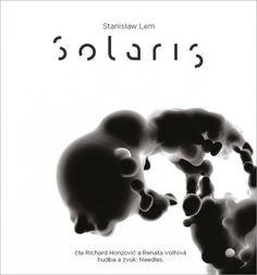 Nejlepší zvuk (2014) aCena posluchačů (2. místo, 2014)  Co se stalo na vědecké stanici Solaris? Stříbřitý kolos se vznáší nad planetou zcela pokrytou tajemným oceánem. Stanice je v dezolátním stavu, všichni se chovají jako šílení - všichni, až na Gebariana. Ten je mrtvý. Oceán vykazuje známky abnormální inteligence, a zatímco se Dr. Kelvin snaží rozkrýt příčinu podivného chování zbylé posádky, tajemná síla planety se pomalu vkrádá i do jeho mysli…  Dílo polského spisovatele a filozo... Cd Cover, Itunes, Movies, Movie Posters, Studio, Film Poster, Films, Popcorn Posters, Studios