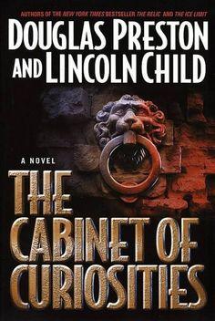 The Cabinet of Curiosities, Douglas Preston and Lincoln Child; Agent Pendergast Book 3