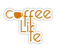 Coffee is Life Sticker