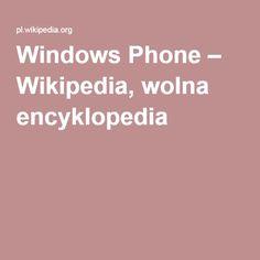 Windows Phone – Wikipedia, wolna encyklopedia