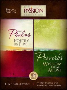 Psalms Poetry on Fire and Proverbs Wisdom From Above: 2-in-1 Collection with 31 Day Psalms & Proverbs Devotionals (The Passion Translation): Simmons Brian: 9781424550173: Amazon.com: Books