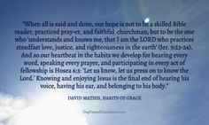 The Purpose of Practicing Habits of Grace