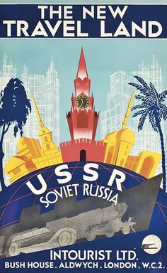 ~ Intourist Back In The Ussr, Propaganda Art, France Art, New Travel, Travel Ads, Vintage Travel Posters, Poster Vintage, Travel Agency, Vintage Postcards