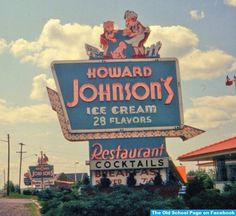 Howard Johnson's - The I loved stopping at one of these on my yearly childhood summer roadtrip to New York Drive In, Vintage Advertisements, Vintage Ads, Retro Ads, Badges, Howard Johnson's, Vintage Restaurant, Cream Restaurant, Vintage Neon Signs