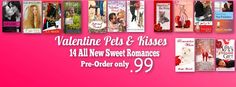Want a very SWEET DEAL?? Then check this Valentine Pets & Kisses Set out!! Pre-order now for .99 @ http://www.amazon.com/Valentine-Pets-Kisses-Fourteen-Romances-ebook/dp/B019B7MN6G/ref=sr_1_1?s=books&ie=UTF8&qid=1452267574&sr=1-1&keywords=valentine+pets+and+kisses