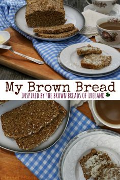 My Brown Bread, inspired by the Brown Breads of Ireland