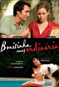 """""""Bonitinha, Mas Ordinária"""" (filme nacional - 2012)"""