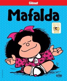 Mafalda 50 años!
