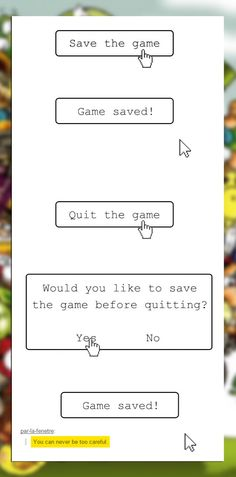 I do this all the time whenever I save games, and I mean ALL the time. Glad to see I'm not alone!
