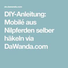 DIY-Anleitung: Mobilé aus Nilpferden selber häkeln via DaWanda.com