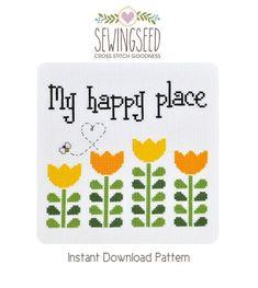 My Happy Place Garden Cross Stitch Pattern Instant Download