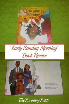 Extremely positive book review of 'Early Sunday Morning' written by Denene Millner and illustrated by Vanessa Brantley-Newton, The 40-page children's book is a heartwarming celebration of love and family. via @ParentingPatch