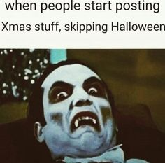 I love Christmas but when people start decorating for Christmas and it  hasn't even been Halloween yet, it bothers me