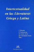 Intertextualidad en las literaturas griega y latina / editores, V. Bécares ... [et al.] - Madrid : Ediciones Clásicas, 2000