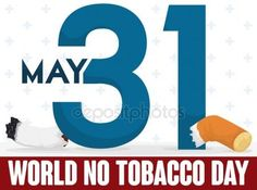 Number 31 and Broken Cigarette Commemorating World No Tobacco Day