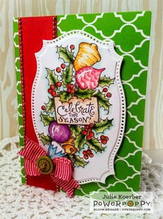 Out To Impress: Celebrate the Season! Bough Wow Wowo Stamp Set by Power Poppy, card design by Julie Koerber.