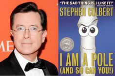 Stephen Colbert's latest release – a picture book aimed at young adults and up – follows a pole as it searches for the perfect job.