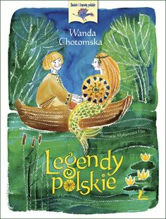 Legendy Polskie autor: Wanda Chotomska, ilustrator: Małgorzata Flis My Children, Kids, Photography Projects, Childrens Books, Fairy, Christmas Ornaments, Holiday Decor, Painting, Prom Hair