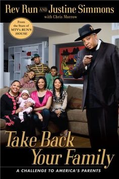 Take Back Your Family by: Rev Run & Justine Simmons -- Moms Bookshelf & More: