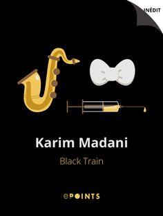 Black Train - Karim Madani