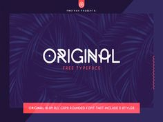 Original is a clean and modern Free Font. It is unique and unconventional which is make it great for poster and heading uses. This rounded monoline typeface is what you need when it comes to attract viewers attention.