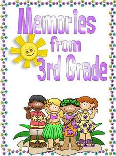 $4.00 Give your third graders a fun way to remember their school year with this memory book. There are 3 different versions of the memory book includ...