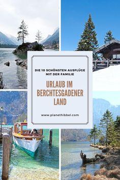 [Urlaub im Berchtesgadener Land] Die 10 schönsten Ausflüge mit der Familie - Planet Hibbel