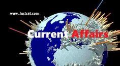 current Affairs till 6 April.Very useful for all competitive exams.