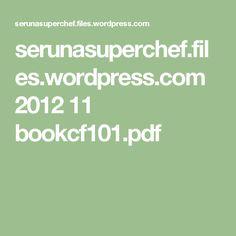 serunasuperchef.files.wordpress.com 2012 11 bookcf101.pdf