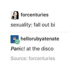 Repin if you are Fall Out Bi Like if you are Pan-ic! at the Disco