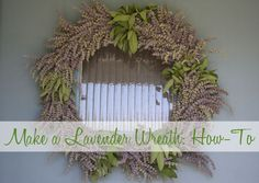 Directions by Designed on Sunshine for making a lavender and sage wreath. Also includes ideas for a lavender, rosemary and yarrow wreath.
