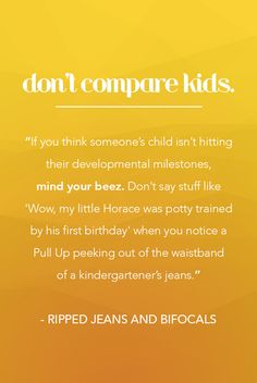 Here's an important quote about respecting other parents and their child's milestones.