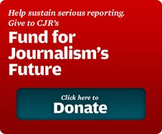 """Columbia Journalism Review is a watchdog and """"friend of the press in all forms including newspapers, magazines, radio, television, and the web."""" It examines day-to-day performance of the media. It is published by the Columbia University Graduate School of Journalism"""