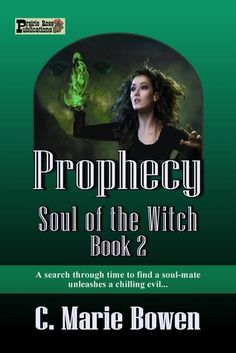 4 ½ Stars ~ Paranormal/Urban Fantasy - Historical/Western ~ Read the review at http://indtale.com/reviews/paranormal-urban-fantasy/prophecy-soul-witch-book-2