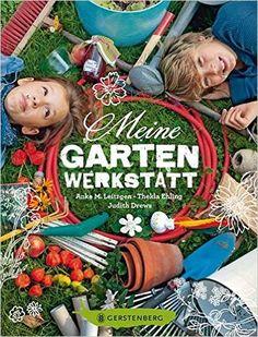 Meine Gartenwerkstatt - Buch für Kinder