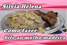 Bife ao molho madeira - POR SILVIA HELENA