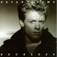 "Canadian singer, guitarist Bryan Adams scored his first U.S. No.1 album with ""Reckless"" in 1985"