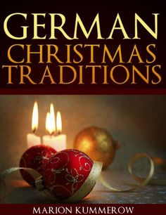 Free Kindle Book For A Limited Time : German Christmas Traditions - Christmas is…