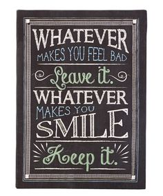 Look what I found on #zulily! 'Whatever Makes You Smile' Wall Sign #zulilyfinds
