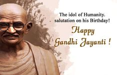 Top 20 Gandhi Jayanti Images Quotes And Messages For 2nd October Happy Gandhi Jayanti Images, Gandhi Jayanti Wishes, Gandhi Jayanti Quotes, 2 October Gandhi Jayanti, Happy Dussehra Wallpapers, Face Wash For Men, Apj Quotes, Spirit Of Truth, Life Status